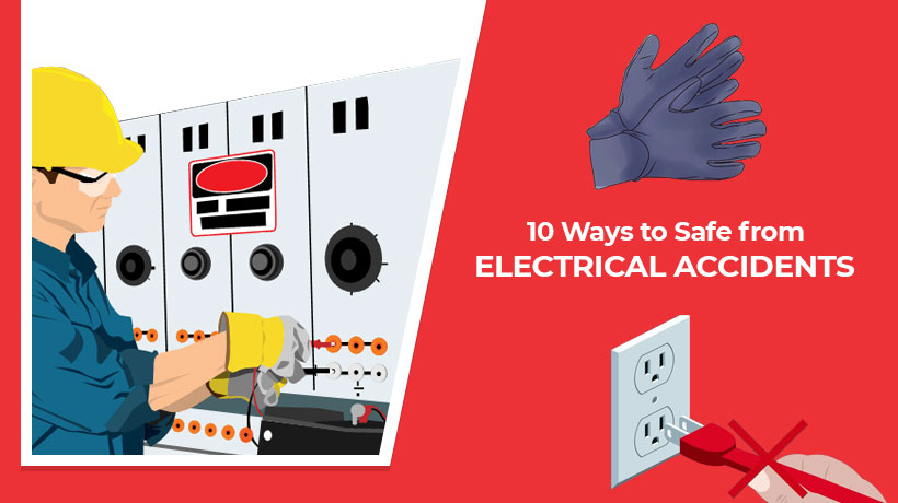 10-Ways-to-Safe-from-Electrical- Accidents